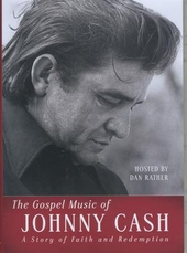 The gospel music of Johnny Cash : a story of faith and redemption