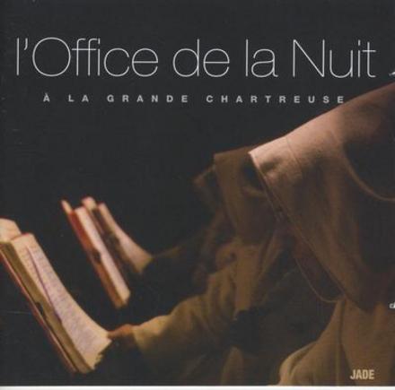 L'office de la nuit à la Grande Chartreuse
