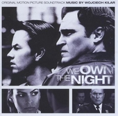 We own the night : original motion picture soundtrack