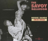 The Savoy Ballroom : house bands 1931-1955