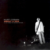 Kurt Cobain: about a son : music from the motion picture