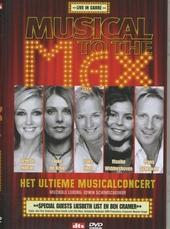 Musical to the max : Het ultieme musicalconcert