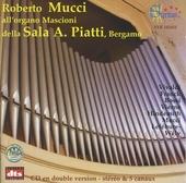 Roberto Mucci all'organo Mascioni della Sala A. Piatti, Bergamo