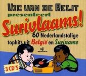 Vic Van de Reijt presenteert Surivlaams! : 60 Nederlandstalige tophits uit België en Suriname