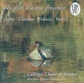 Un flot dástres frissonne : Musique française pour voix de femmes