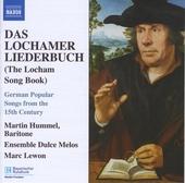 Das Lochamer Liederbuch : German popular songs from the 15th century