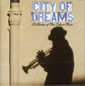 City of dreams : a collection of New Orleans music
