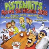 Pistenhits : Apres ski hitmix 2008