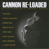 Cannon re-loaded : All-star celebration of Cannonball Adderley