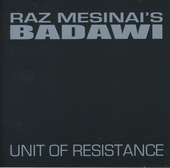Raz Mesinai's Badawi : unit of resistance