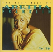 The very best of Aretha Franklin : the 70's
