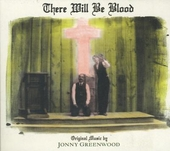 There will be blood : original music