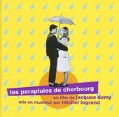 Les parapluies de Cherbourg : bande originale intégrale du film