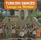 Turkish dances : longa ve sirtolar