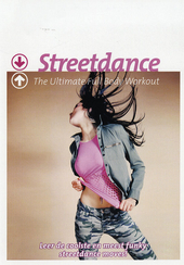 Streetdance : the ultimate full body workout