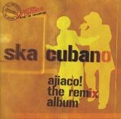 Ajiaco! : the remix album