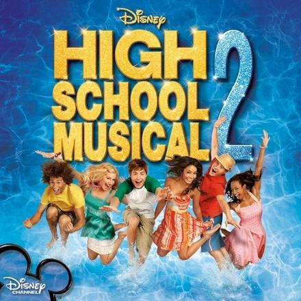 High school musical 2 : an original Walt Disney Records soundtrack