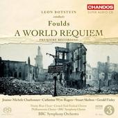 Leon Botstein conducts Foulds : A world requiem