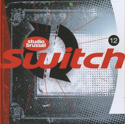 Switch [van] Studio Brussel. 12