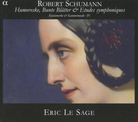 Humoreske & Klaviersonate ; Bunte Blätter & Etudes symphoniques