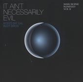 It ain't necessarily evil : remixed. Vol. 2