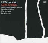 Love is real : Ulf Wakenius plays the music of Esbjörn Svensson
