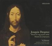 Missa D'ung aultre amer, motets & chansons