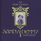 The music weaver : Sandy Denny remembered