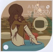 A movie for daddy