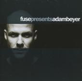 Fuse presents Adam Beyer