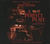 A perfect place : original motion picture soundtrack