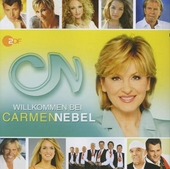 Willkommen bei Carmen Nebel : Das Beste. vol.2