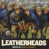 Leatherheads : original motion picture soundtrack
