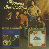 The Flying Burrito Bros ; Last of the red hot Burritos