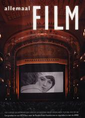 Allemaal film : de Nederlandse film van 1945 tot nu