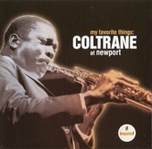My favorite things : Coltrane at Newport