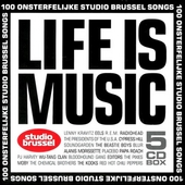 Life is music : 100 onsterfelijke Studio Brussel songs