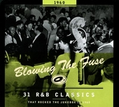 Blowing the fuse : 31 r&b classics that rocked the jukebox in 1960