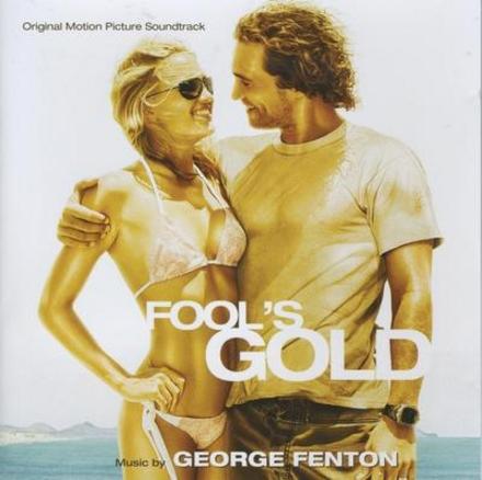 Fool's gold : original motion picture soundtrack