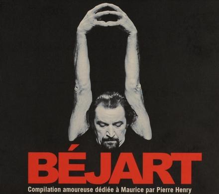 Béjart : compilation amoureuse dédiée à Maurice par Pierre Henry