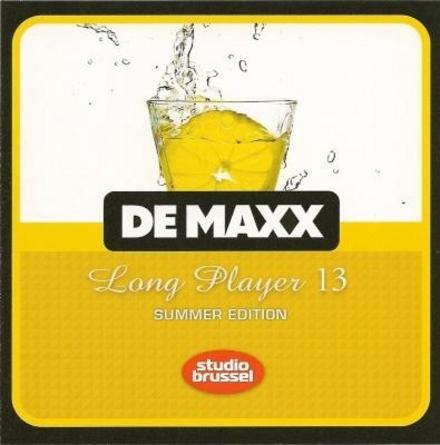 De maxx [van] Studio Brussel : long player. 13, Summer edition