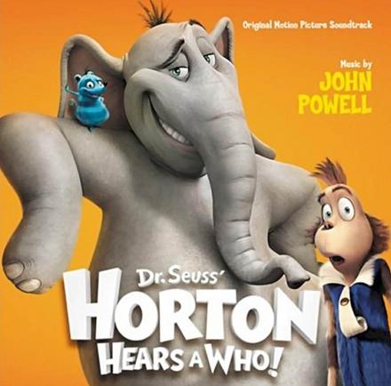 Dr. Seuss' Horton hears a who! : original motion picture soundtrack