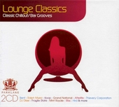 Lounge Classics : classic chillout/bar grooves