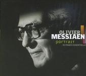 Olivier Messiaen : portrait