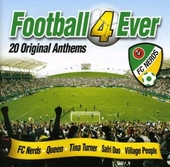 Football 4 ever : 20 original anthems