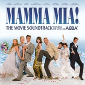Mamma mia! : the movie soundtrack featuring the songs of Abba