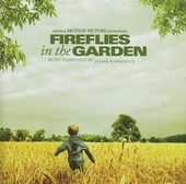 Fireflies in the garden : original motion picture soundtrack