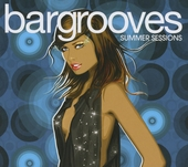 Bargrooves : summer sessions