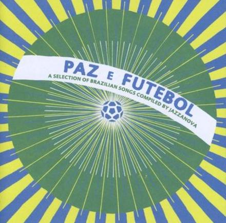 Paz e futebol : A selection of Brazilian songs