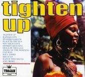 Tighten up. vol.1